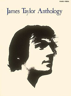 James Taylor Anthology by James Taylor (9780793527342) - PaperBack - Entertainment Music Technique
