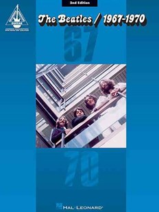 Beatles the 1967 - 1970 2nd Edition Guitar Recorded Version Gtr Tab Bk by Beatles (9780793534579) - PaperBack - Entertainment Music General