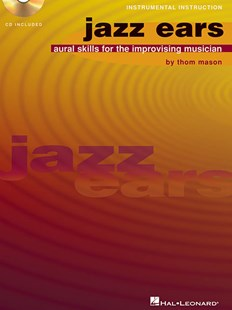 Jazz Ears by Thom Mason (9780793579402) - PaperBack - Entertainment Music General