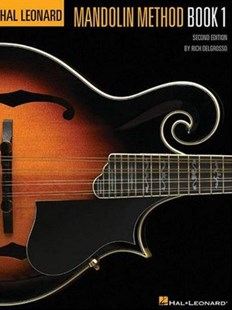 The Hal Leonard Mandolin Method by Hal Leonard Publishing Corporation, Rich DelGrosso (9780793585861) - PaperBack - Entertainment Music General