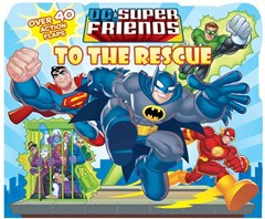 DC Super Friends to the Rescue