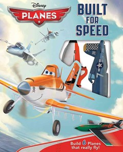 Disney Planes Built for Speed