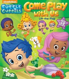 Bubble Guppies Come Play with Us