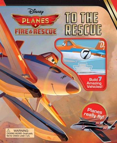 Disney Planes Fire and Rescue to the Rescue