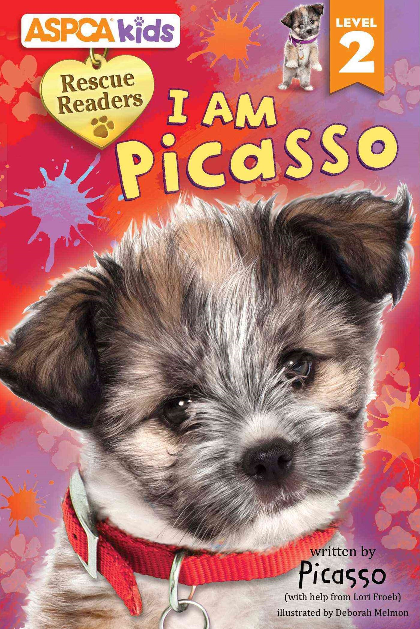 ASPCA Rescue Readers - I Am Picasso!