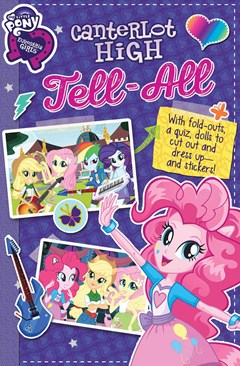 My Little Pony Equestria Girls: Canterlot High Tell All