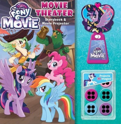 My Little Pony - the Movie - Movie Theater Storybook + Movie Projector
