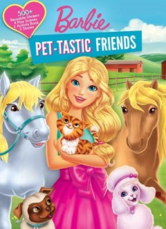 Barbie: Pet-tastic Friends
