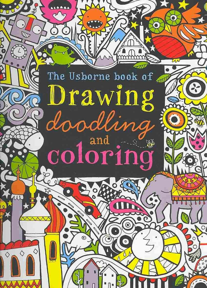 The Usborne Book of Drawing, Doodling and Coloring Book