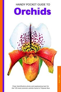 Handy Pocket Guide to Orchids by David P. Banks (9780794601911) - PaperBack - Home & Garden Gardening