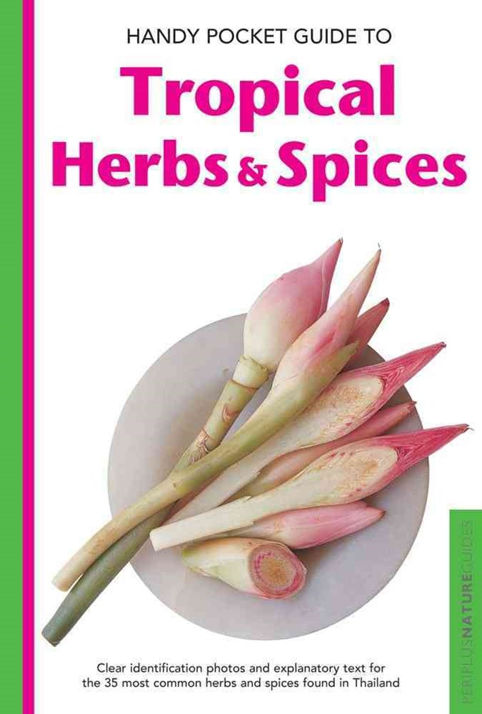 Handy Pocket Guide to Tropical Herbs and Spices