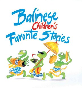 Balinese Children's Favorite Stories by Victor Mason, Trina Bohan-Tyrie (9780794607401) - PaperBack - Children's Fiction