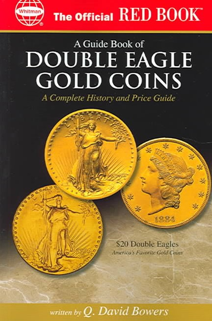 The Official Red Book, A Guide Book of Double Eagle Coins