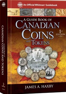 A Guide Book of Canadian Coins by James Haxby (9780794822514) - HardCover - Craft & Hobbies Antiques and Collectibles