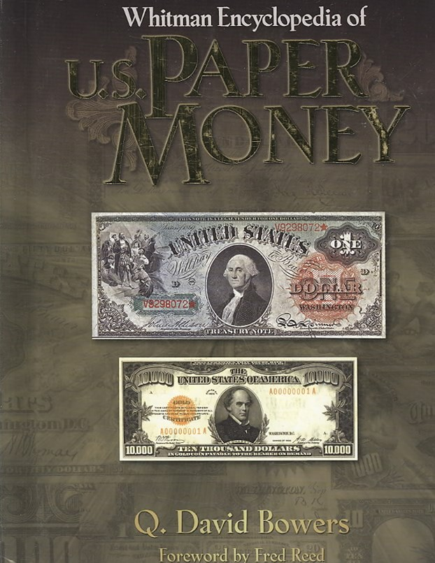 ENCY of U. S. Paper Money