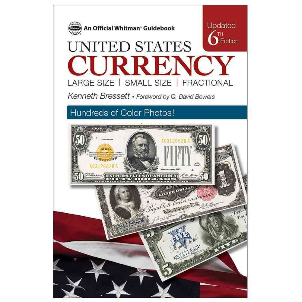 A Guide Book of United States Currency, 6th Edition