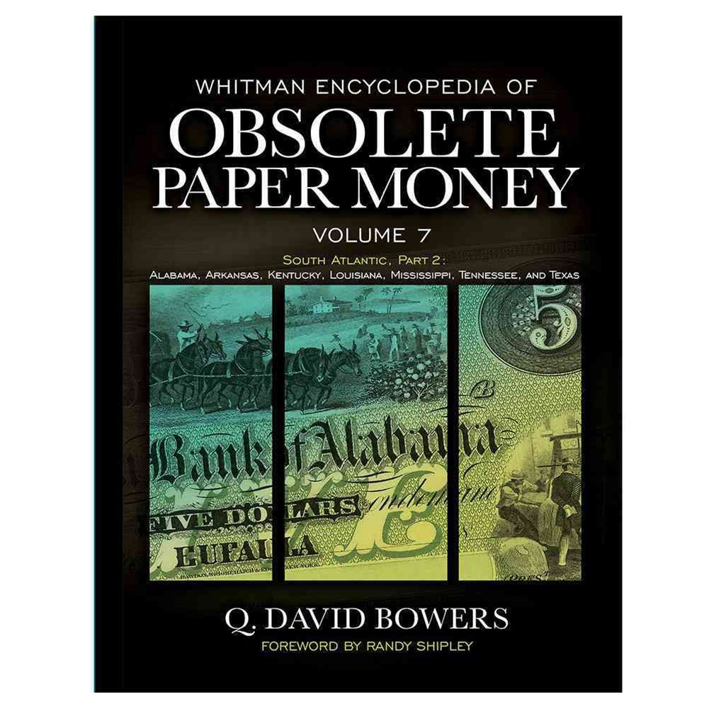 Whitman Encyclopedia of Obsolete Paper Money, Volume 7