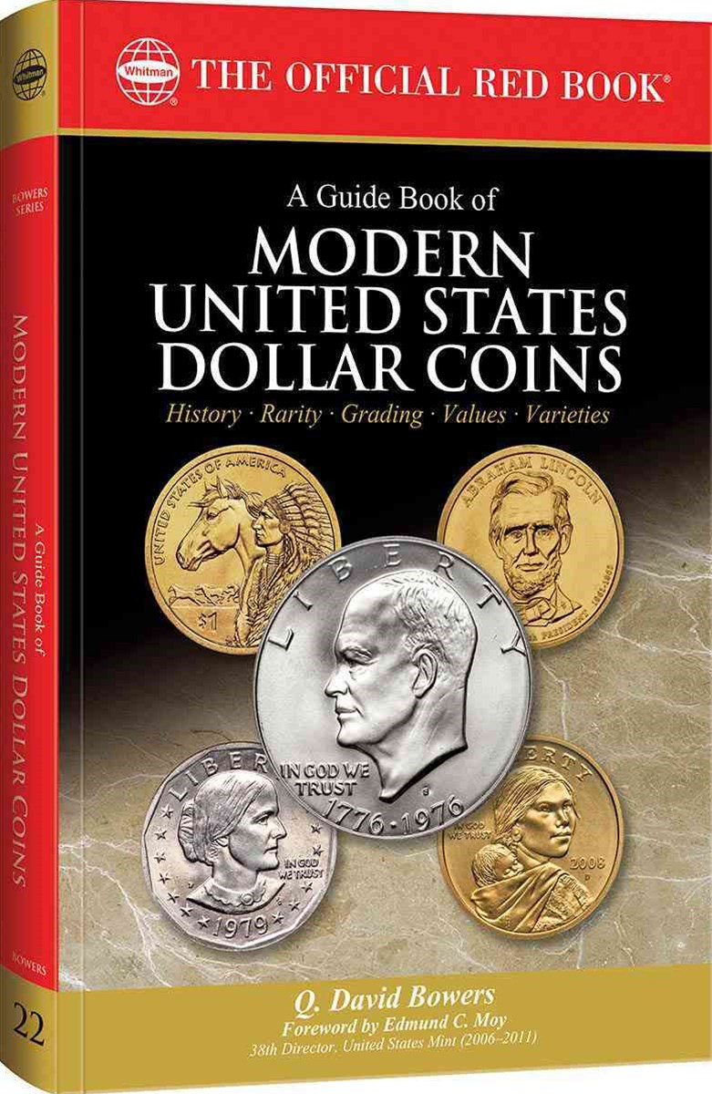 A Guide Book of Modern U. S. Dollar Coins