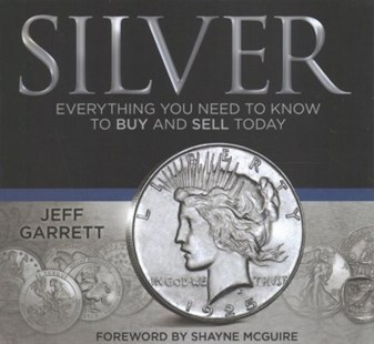 Silver by Jeff Garrett, Shayne McGuire (9780794845322) - HardCover - Craft & Hobbies Antiques and Collectibles