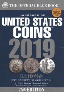 A Handbook of United States Coins Blue Book 2019 by R. S. Yeoman, Kenneth Bressett, Q. David Bowers (9780794846497) - PaperBack - Craft & Hobbies Antiques and Collectibles