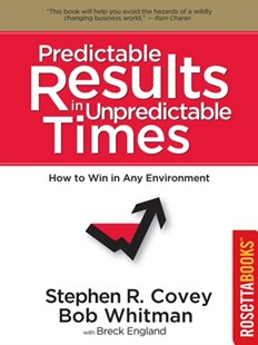(ebook) Predictable Results in Unpredictable Times - Business & Finance Management & Leadership