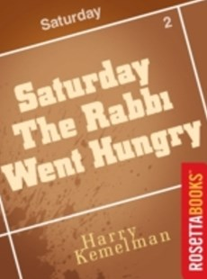 (ebook) Saturday the Rabbi Went Hungry - Crime Mystery & Thriller