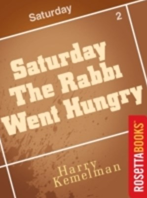 (ebook) Saturday the Rabbi Went Hungry