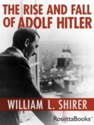 Rise and Fall of Adolf Hitler
