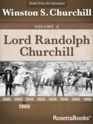 Lord Randolph Churchill, Volume II