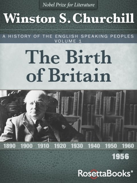 History of the English-Speaking Peoples Vol. 1