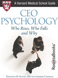 (ebook) CEO PSYCHOLOGY: WHO RISES, WHO FALLS AND WHY - Business & Finance Management & Leadership