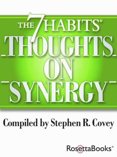 7 Habits Thoughts on Synergy