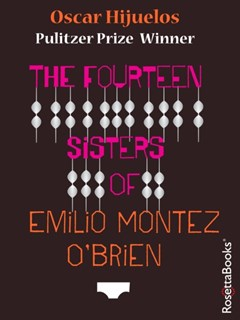 Fourteen Sisters of Emilio Montez O