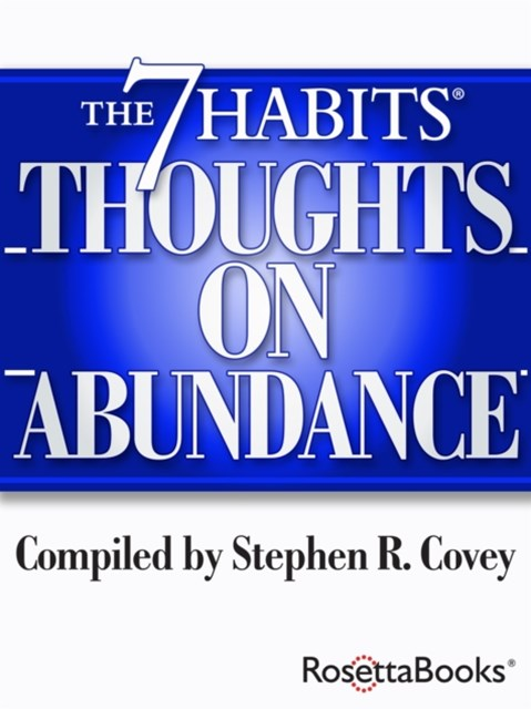 7 Habits Thoughts on Abundance