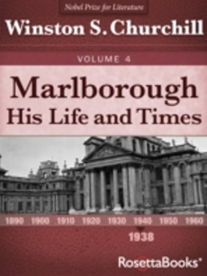 Marlborough: His Life and Times, Volume IV