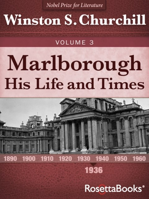 Marlborough: His Life and Times, Volume III