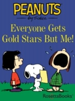 (ebook) Everyone Gets Gold Stars But Me!