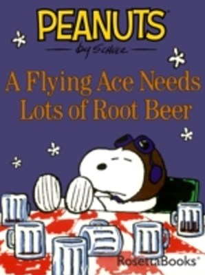 Flying Ace Needs Lots of Root Beer