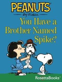 (ebook) You Have a Brother Named Spike?