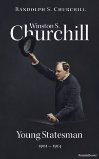 (ebook) Winston S. Churchill: Young Statesman, 1901-1914 (Volume II) - Biographies Political