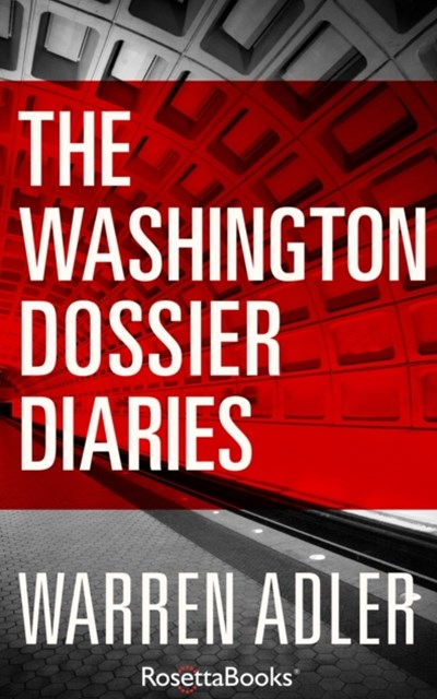 Washington Dossier Diaries