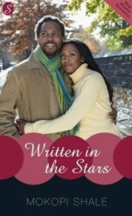 Written in the Stars by Mokopi Shale (9780795704383) - PaperBack - Modern & Contemporary Fiction General Fiction