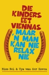 (ebook) Die kinders eet viennas, maar 'n man kan nie relax nie - Modern & Contemporary Fiction General Fiction