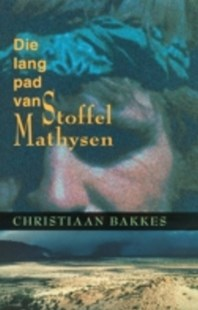 (ebook) Die lang pad van Stoffel Mathysen - Modern & Contemporary Fiction General Fiction