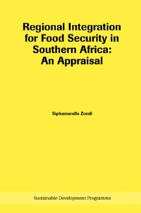Regional Integration for Food Security in Southern Africa by Siphamandla Zondi (9780798301770) - PaperBack - Business & Finance Careers