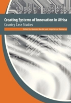 Creating Systems of Innovation in Africa