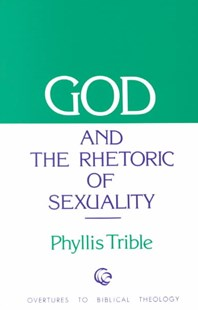 God and the Rhetoric of Sexuality by Phyllis Trible (9780800604646) - PaperBack - Religion & Spirituality Christianity