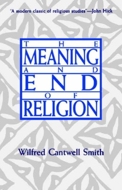 Meaning and End of Religion