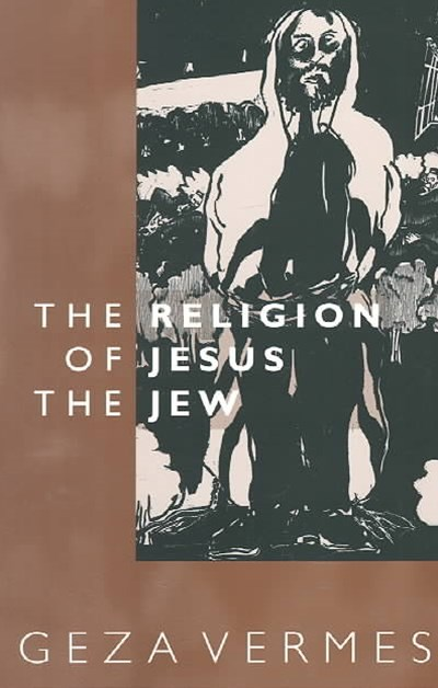 The Religion of Jesus the Jew