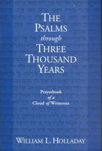 Psalms Through Three Thousand Years